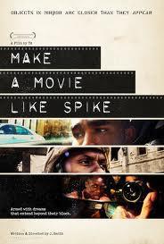 Make a Movie Like Spike Poster